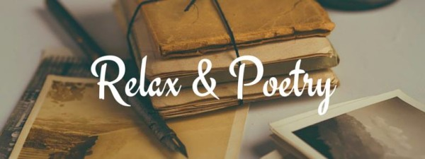 relax and poetry
